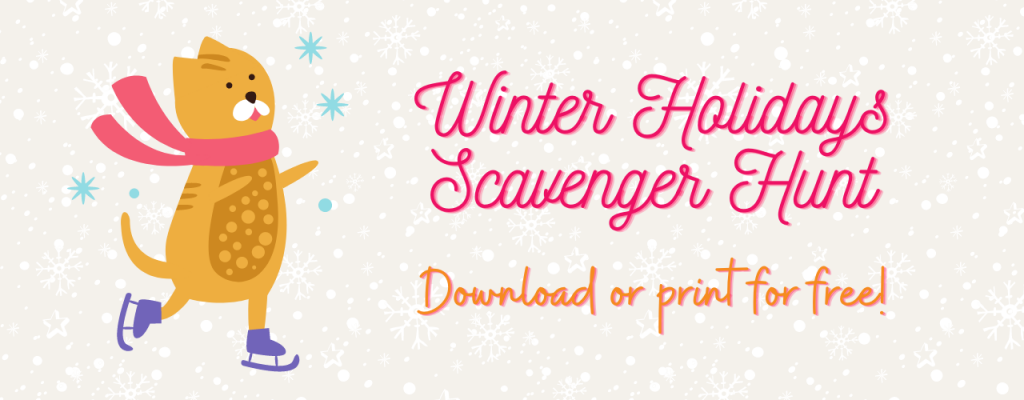Download or print our Winter Holidays Virtual Scavenger Hunt for free